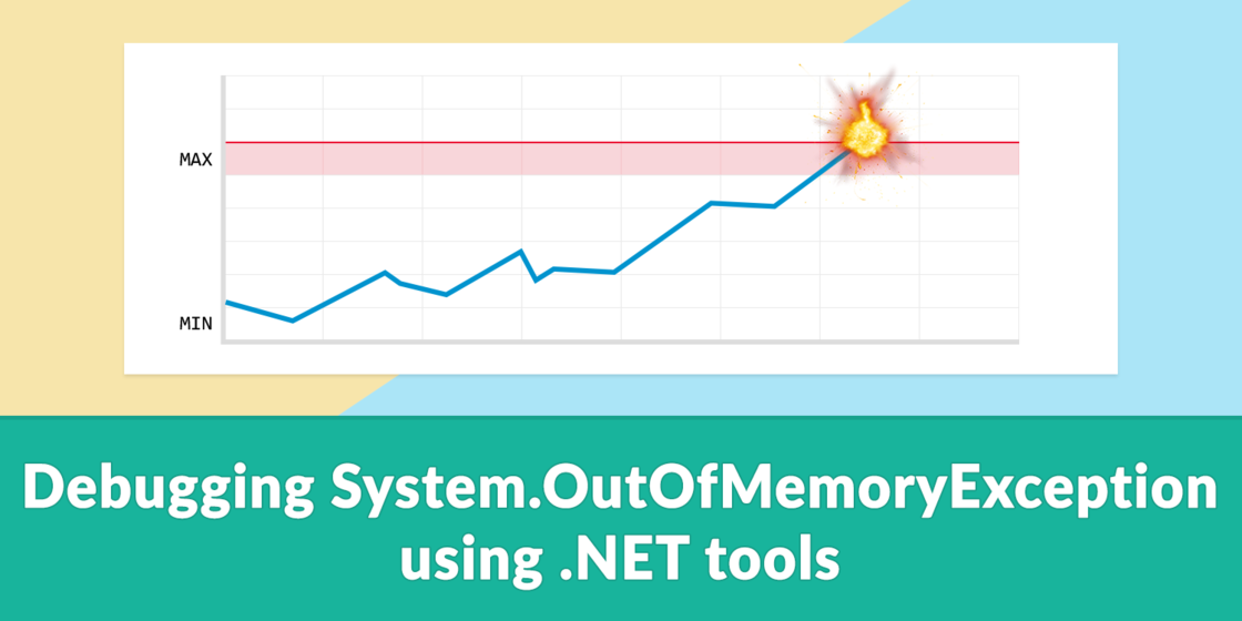 Debugging System.OutOfMemoryException using .NET tools