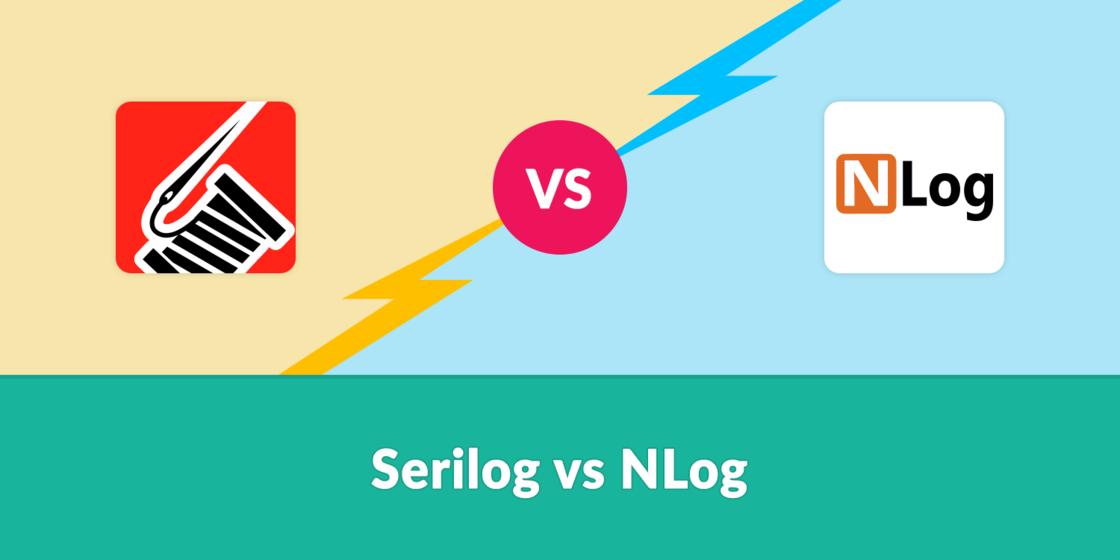 Serilog vs NLog