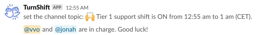 Topic update on Slack from TurnShift after Shift start